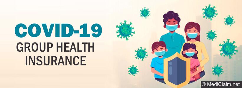 Covid-19 Group Health Insurance, coronavirus Health Plan India