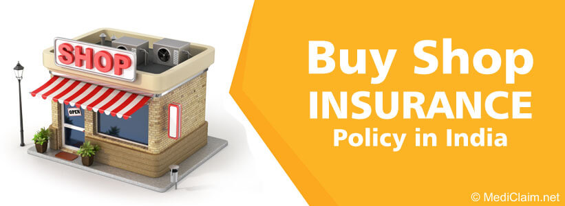 Shop Insurance, Shopkeepers Insurance Policy India