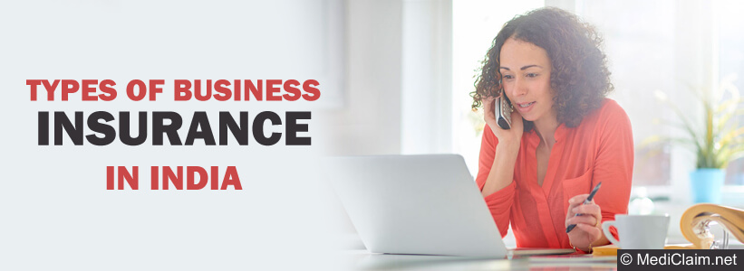 Business Insurance, Types of Business Insurance India